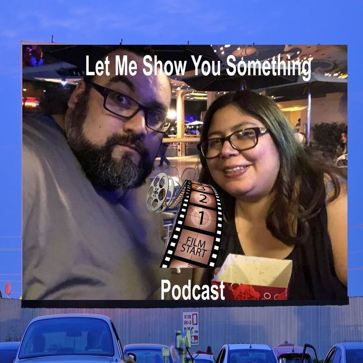 LET ME SHOW YOU SOMETHING PODCAST